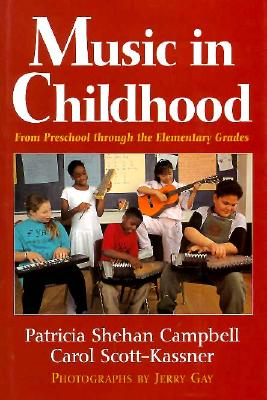 Image for Music in Childhood: From Preschool Through the Elementary Grades