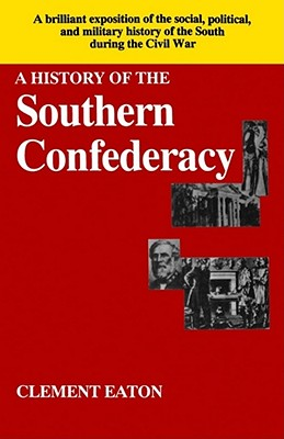 History of the Southern Confederacy, Eaton, Clement