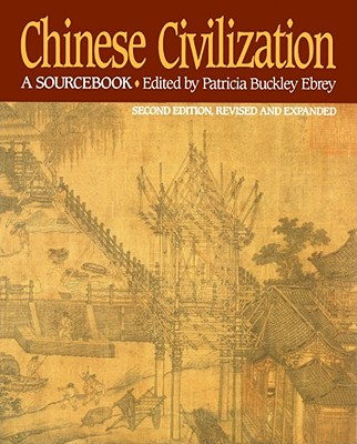 Image for Chinese Civilization: A Sourcebook, 2nd Ed