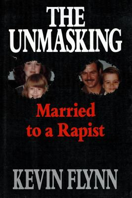 Image for The UNMASKING MARRIED TO A RAPIST