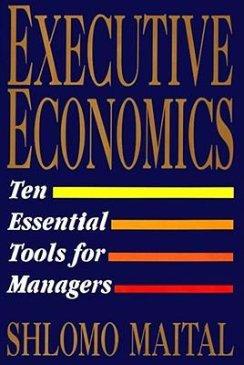 Executive Economics, Shlomo Maital