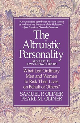 The altruistic personality, Oliner, Samuel P.
