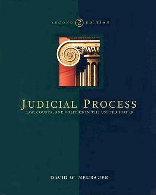 Image for Judicial Process: Law, Courts, And Politics in the United States