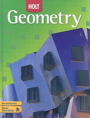 Holt Geometry: Student Edition 2007, HOLT, RINEHART AND WINSTON