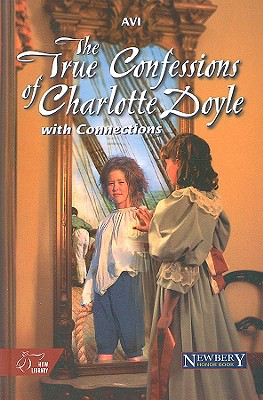 Image for The True Confessions of Charlotte Doyle: With Connections