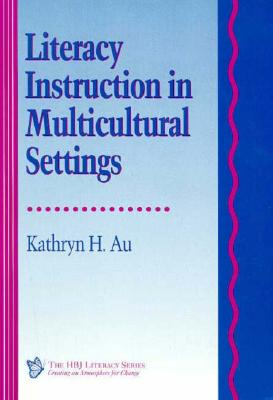 Image for Literacy Instruction in Multicultural Settings (HBJ Literacy Series)