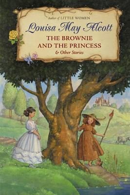 Image for The Brownie and the Princess & Other Stories