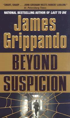 Beyond Suspicion (Jack Swyteck), Grippando, James