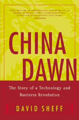 Image for China Dawn: The Story of a Technology and Business Revolution
