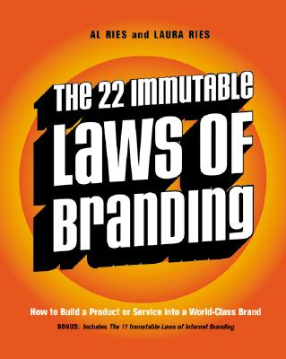 Image for 22 Immutable Laws of Branding : How to Build a Product or Service into a World-Class Brand