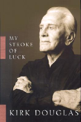 Image for My Stroke of Luck (Kirk Douglas)