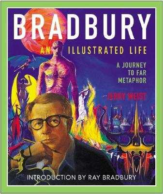 Image for Bradbury, an Illustrated Life: A Journey to Far Metaphor
