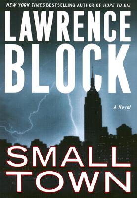 Image for SMALL TOWN A NOVEL