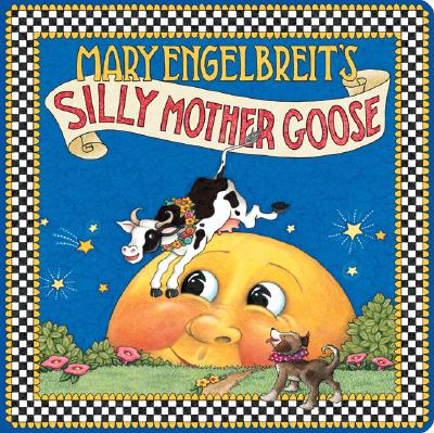 Image for Mary Engelbreit's Silly Mother Goose