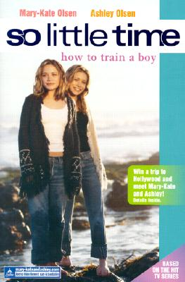 Image for How To Train A Boy (So Little Time #1)