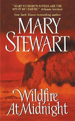 Wildfire at Midnight, Mary Stewart