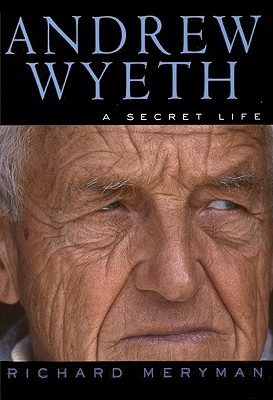 Image for ANDREW WYETH: A SECRET LIFE