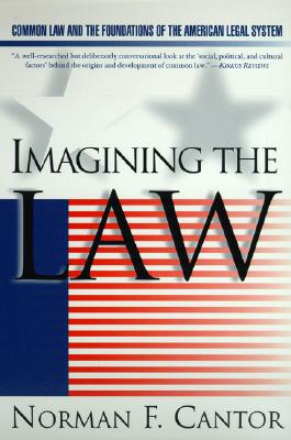 Image for Imagining the Law: Common Law and the Foundations of the American Legal System