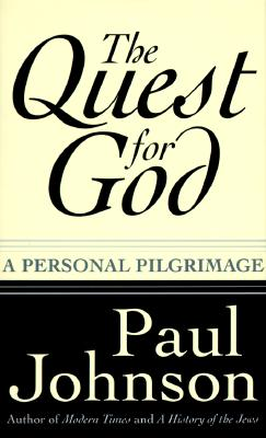 Image for The Quest for God: A Personal Pilgrimage