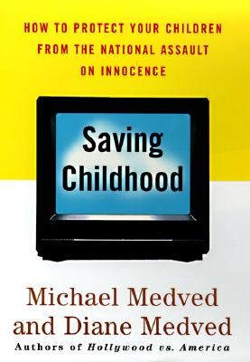 Image for SAVING CHILDHOOD
