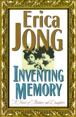 Image for Inventing Memory: A Novel of Mothers and Daughters