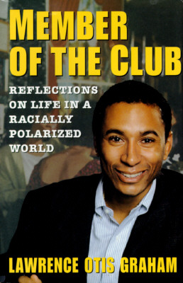 Image for Member of the Club : Reflections on Life in a Racially Polarized World