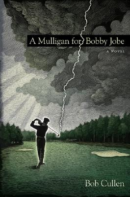 Image for A Mulligan for Bobby Jobe