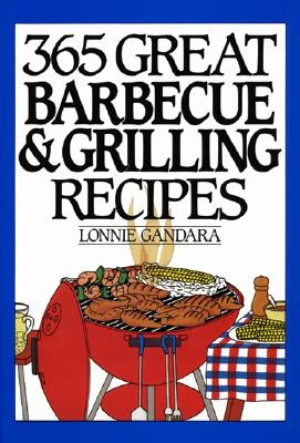 Image for 365 Great Barbeque and Grill Anniversary Edition