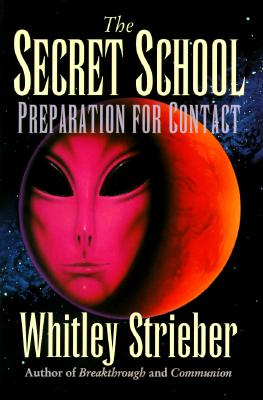 Image for The Secret School: Preparation for Contact