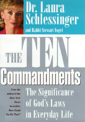 Image for The Ten Commandments: The Significance of God's Laws in Everyday Life