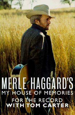 Image for Merle Haggard's My House of Memories : For the Record