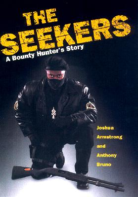 Image for Seekers : Finding Felons and Guiding Men