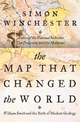 Image for The Map That Changed the World: William Smith and the Birth of Modern Geology
