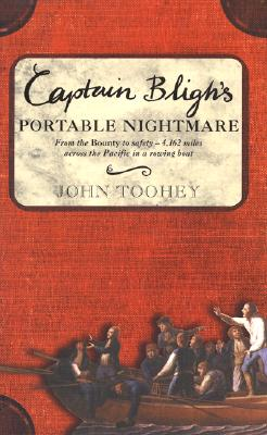 Image for Captain Bligh's Portable Nightmare : From the Bounty to safety- 4,162 miles across the Pacific in a rowing boat.