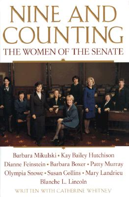 Image for NINE AND COUNTING THE WOMEN OF THE SENATE