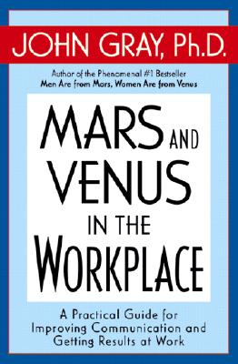 Image for Mars And Venus In The Workplace: A Practical Guide For Improving Communication