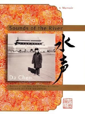 Sounds of the River: A Memoir, Chen, Da