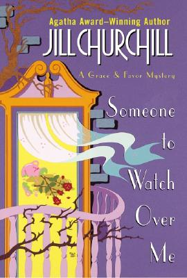 Image for Someone to Watch Over Me (Grace & Favor Mysteries, No. 3)