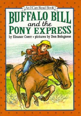 Image for Buffalo Bill and the Pony Express (An I Can Read Book)