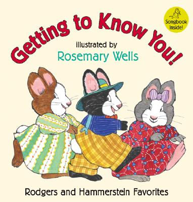 Image for Getting to Know You!: Rodgers and Hammerstein Favorites