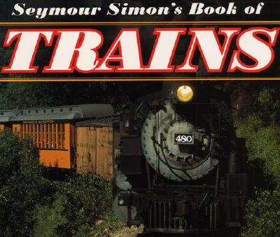 Image for Seymour Simon's Book of Trains