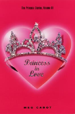 Image for Princess in Love (The Princess Diaries, Vol. 3)