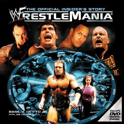 Image for WWF WrestleMania : The Official Insider's Story