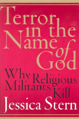 Image for Terror in the Name of God : Why Religious Militants Kill