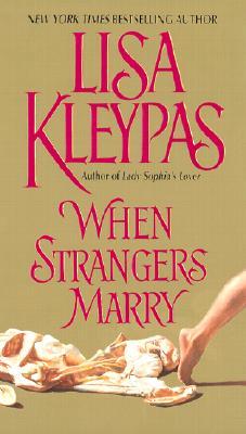 When Strangers Marry, Lisa Kleypas