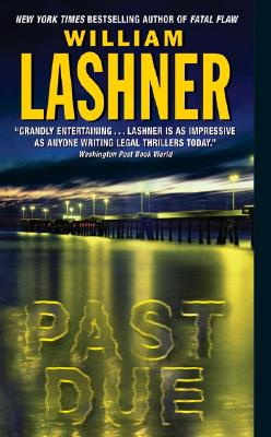 Past Due (Victor Carl Series), Lashner, William