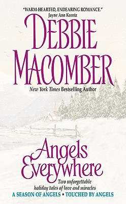 Angels Everywhere (Avon's A Season of Angels, Touched by Angels series), DEBBIE MACOMBER