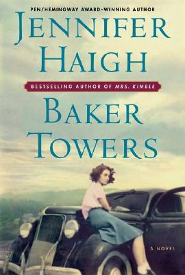 Baker Towers, Jennifer Haigh