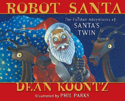 Image for Robot Santa: The Further Adventures of Santa's Twin