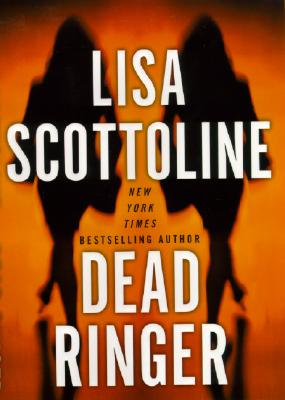 Image for Dead Ringer (Scottoline, Lisa)